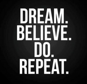 Dream-believe-do-repeat.-500x480-300x287